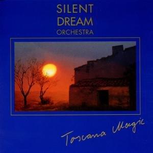 Silent Dreams-Toscana Magic