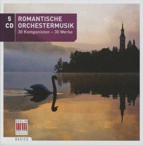 Romantische Orchestermusik-30 Komponisten/30 Werke