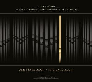 Der Späte Bach/The Late Bach