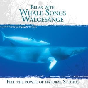 Relax With Whale Songs-Walgesänge