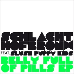 Belly Full Of Pills EP