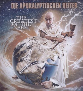 Apokalyptischen Reiter, D: Greatest Of The Best
