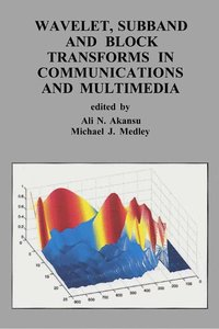 Wavelet, Subband and Block Transforms in Communications and Mult