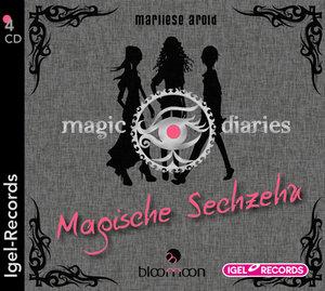 Magic Diaries 01. Magische Sechzehn