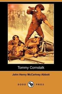 Tommy Cornstalk (Dodo Press)