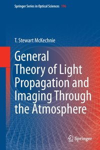 General Theory of Light Propagation and Imaging through the Atmo