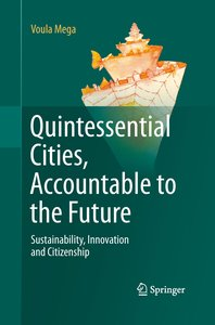 Quintessential Cities, Accountable to the Future