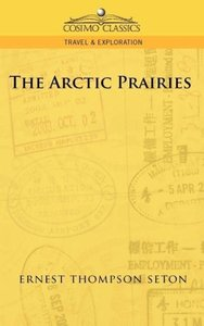 The Arctic Prairies