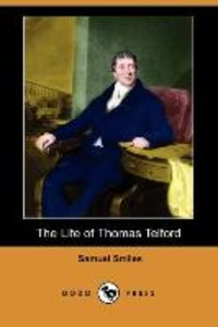 The Life of Thomas Telford (Dodo Press)
