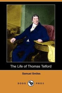The Life of Thomas Telford (Dodo Press)