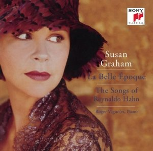 La Belle poque: The Songs of Reynaldo Hahn