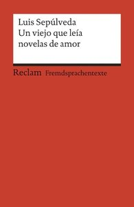 Un viejo que leía novelas de amor