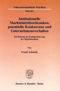 Institutionelle Markteintrittsschranken, potentielle Konkurrenz