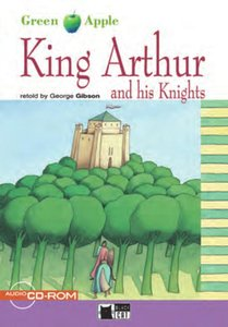 King Arthur and his Knights. Step 2. 5./6. Klasse. Buch und CD
