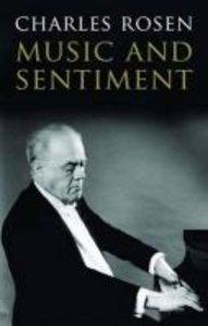 Rosen, C: Music and Sentiment