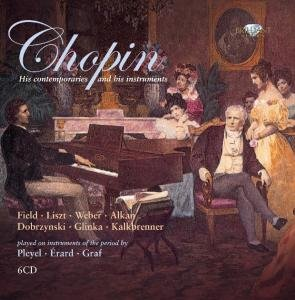 Chopin-His Contemporaries And His Instruments