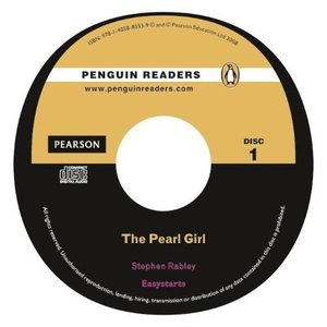 Penguin Readers Easystarts. The Pearl Girl. Mit Audio-CD