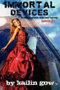 Immortal Devices (Steampunk Scarlett Novel #2)