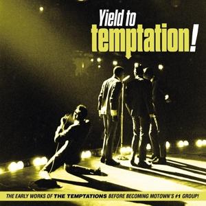 Yield To Temptation! (The Early Works Of...) - zum Schließen ins Bild klicken