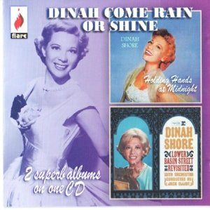 Dinah,Come Rain Or Shine