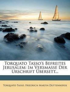 Torquato Tasso's Befreites Jerusalem.
