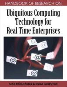 Handbook of Research on Ubiquitous Computing Technology for Real