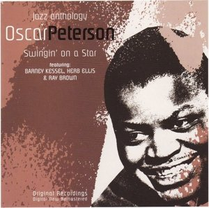 Swingin' on a Star: Oscar Peterson Jazz Anthology