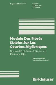 Module Des Fibrés Stables Sur Les Courbes Algébriques