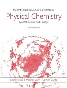 Students Solutions Manual to Accompany Physical Chemistry: Quant