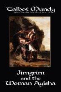 Jimgrim and the Woman Ayisha