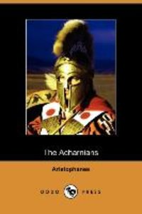 The Acharnians (Dodo Press)
