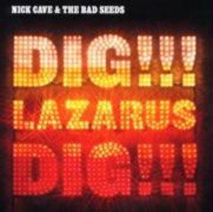 Dig,Lazarus,Dig!!!