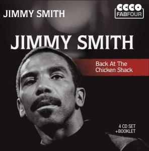 Jimmy Smith: Back at the Chicken Shack