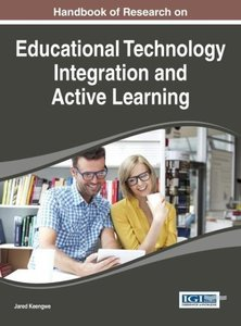 Handbook of Research on Educational Technology Integration and A