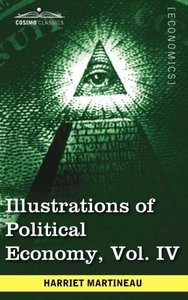 Illustrations of Political Economy, Vol. IV (in 9 volumes)