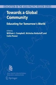 Towards a Global Community : Educating for Tomorrow`s World