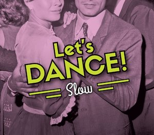 Let's Dance!/Slow