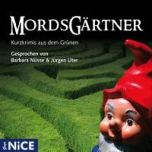 Mordsgärtner, 1 Audio-CD