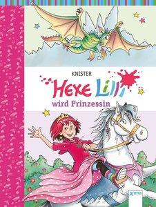 Hexe Lilli wird Prinzessin