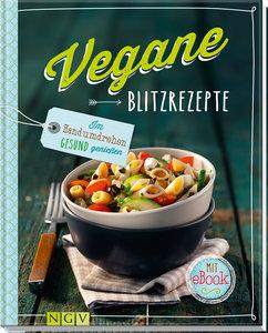Vegane Blitzrezepte - Mit eBook