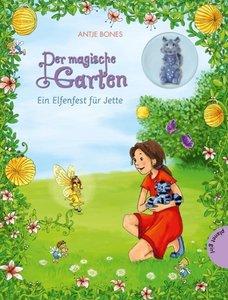 Der magische Garten 03. Ein Elfenfest für Jette