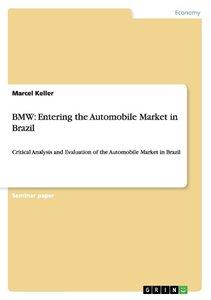 BMW: Entering the Automobile Market in Brazil