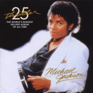 Thriller 25th Anniversary Ed.