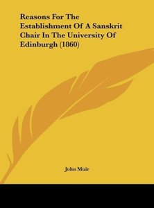 Reasons For The Establishment Of A Sanskrit Chair In The Univers