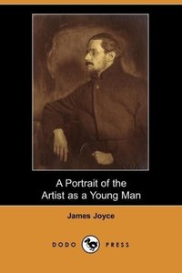 A Portrait of the Artist as a Young Man (Dodo Press)