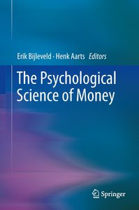 The Psychological Science of Money