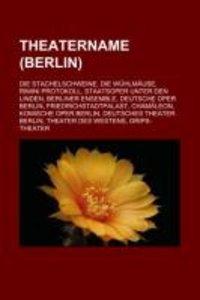 Theatername (Berlin)