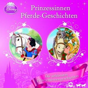 Disney - Prinzessinnen-Pferde-Geschichten
