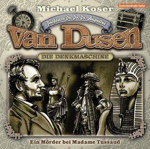 Professor van Dusen 09: Ein Mörder bei Madame Tusssaud