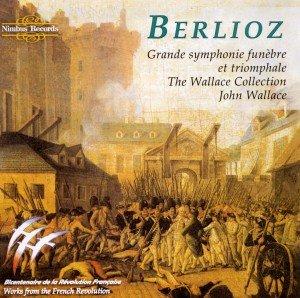 Berlioz:Grand Symphonie Funebre